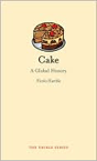 """Cake: A Global History"" by Nicola Humble"